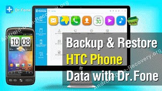 How to Selectively Backup & Restore HTC Phone Data with Dr.Fone for Android