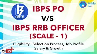 IBPS PO V/S IBPS RRB (Officer Scale - I ) -  Online Coaching for SBI IBPS Bank PO 2017 Video