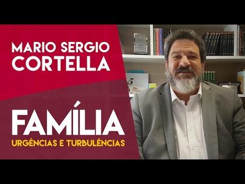 Mario Sergio Cortella Família Urgências E Turbulências Youtube