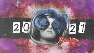 Vision 2021 Week 1