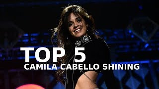 TOP 5: CAMILA CABELLO SHINING AT 5H PERFORMANCES