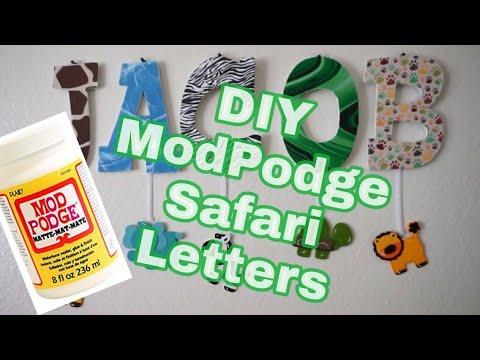 DIY | Safari ModPodge Letters