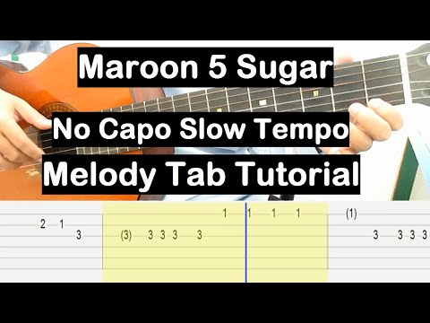maroon-5-sugar-guitar-lesson-melody-tab-tutorial-no-capo-(slow-tempo)-guitar-lessons-for-beginners