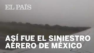 El ACCIDENTE de MÉXICO visto y contado desde el interior del AVIÓN