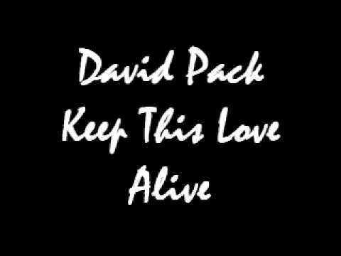 David Pack - Keep This Love Alive.wmv