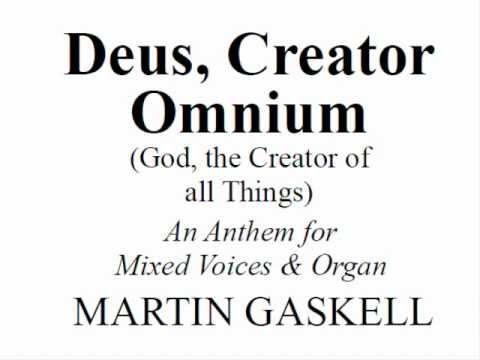 Deus Creator Omnium - Martin Gaskell