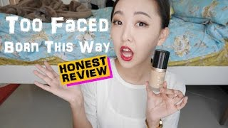 Too Faced Born This Way foundation 13 hours test & honest review 粉底液13小時實測