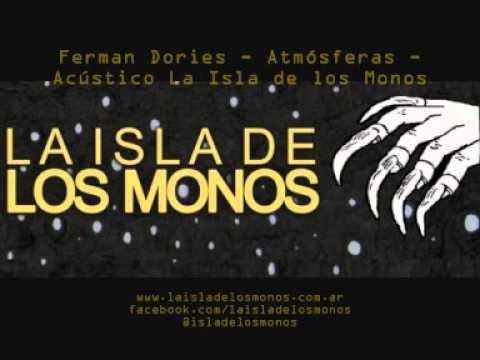 Ferman Dories - Atmósferas - Acústico La Isla de los Monos