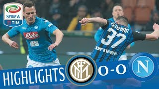 Inter - Napoli 0-0 - Highlights - Giornata 28 - Serie A TIM 2017/18