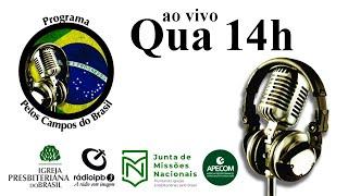 Pelos Campos do Brasil #200826_14h Parceiros em Missão