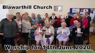 Morning Worship, Sunday 14th Jun 2020