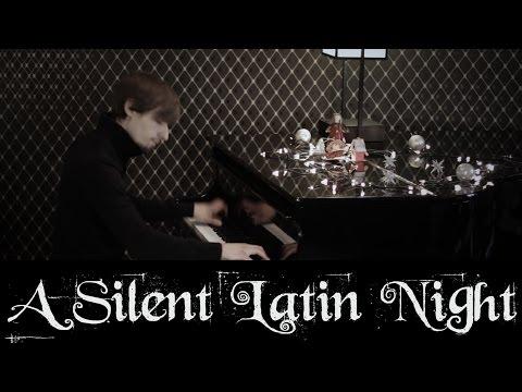 "A Silent Latin Night (""Stille Nacht"" Latin Piano Arrangement by Stefan Lechner)"