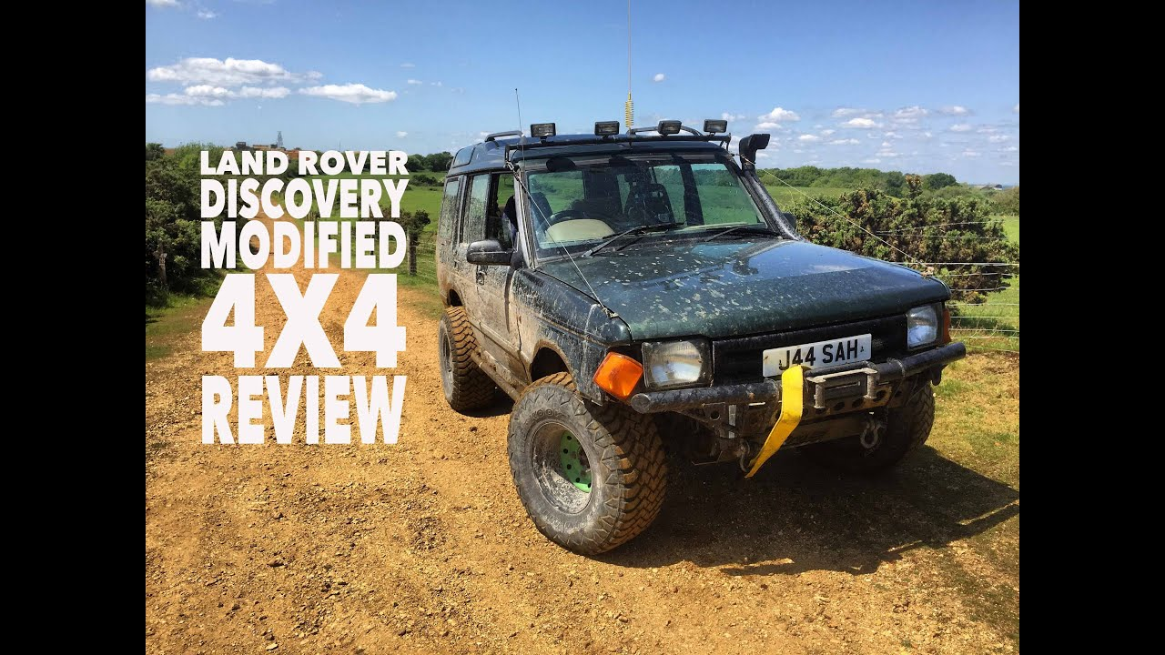 Owning A Land Rover Discovery Modified 4X4 Review