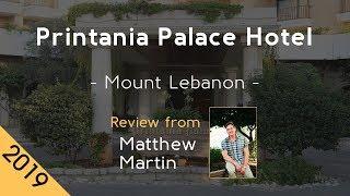 Printania Palace Hotel 5⋆ Review 2019