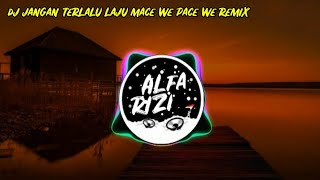 Download Dj Tiktok Terbaru Viral -Dj Jangan Terlalu Laju Mace We Pace We Remix