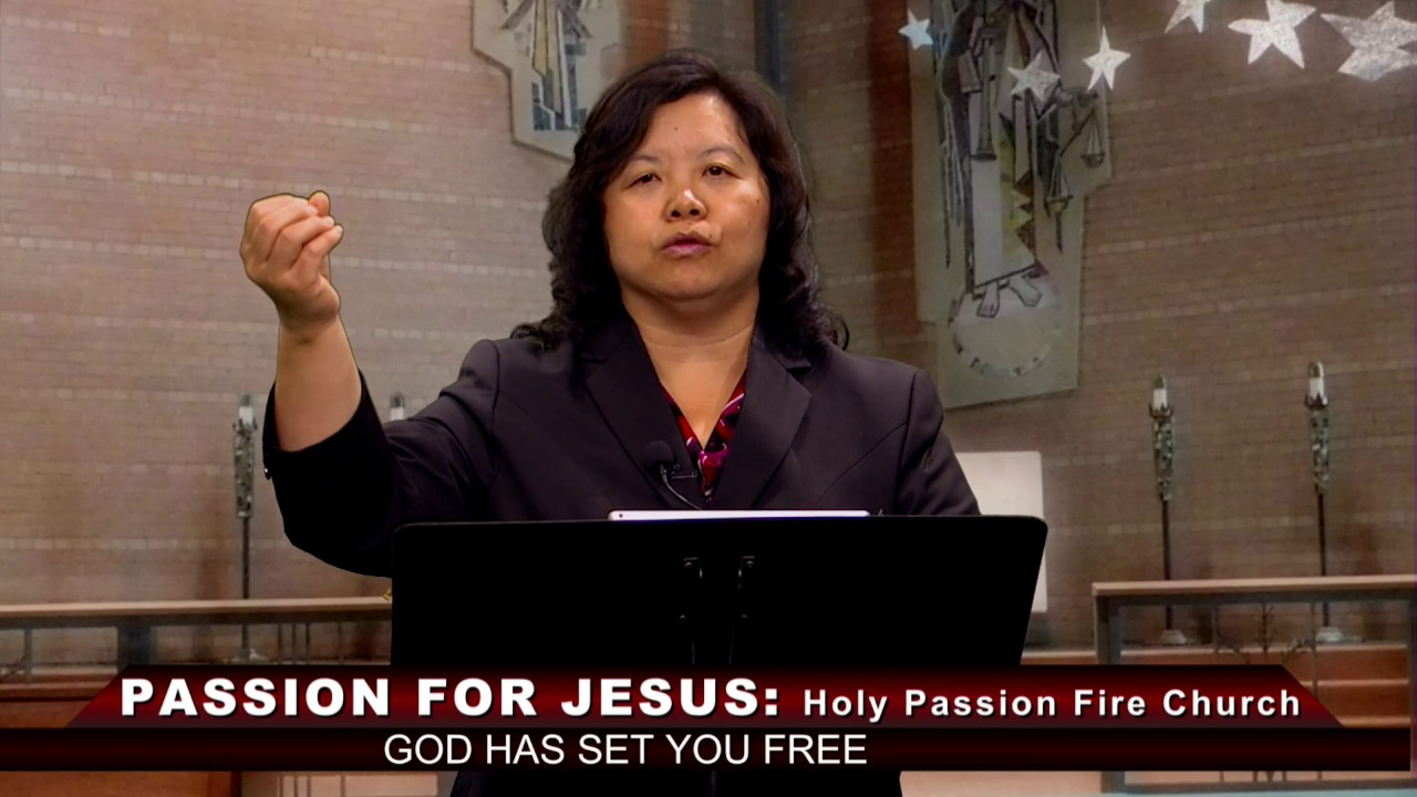 HOLY PASSION FIRE: God has set you free with Pastor Phua Xiong.