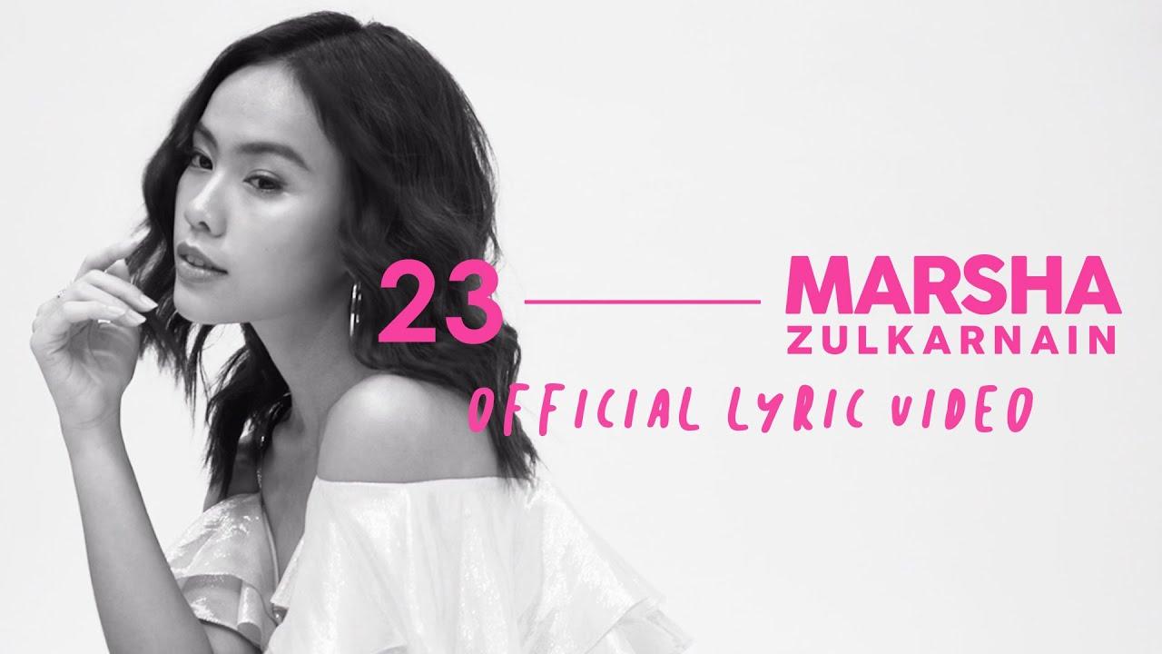 23 - MARSHA ZULKARNAIN (Official Lyric Video)