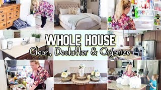 XTRA SPECIAL CLEAN, DECLUTTER AND ORGANIZE | WHOLE HOUSE CLEAN WITH ME | CLEANING MOTIVATION