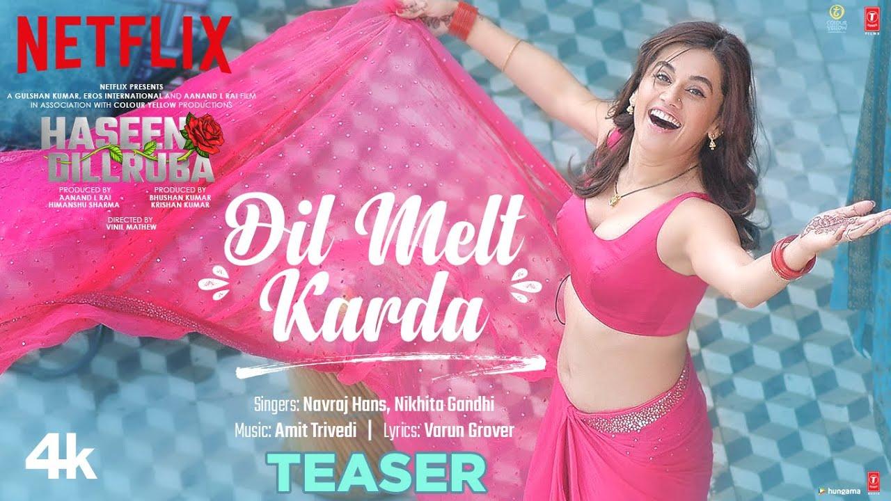 Dil Melt Karda Teaser: Haseen Dillruba |Taapsee P,Vikrant M, Harshvardhan R| Amit T, Navraj, Nikhita