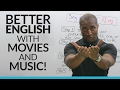 How To Improve Your English With Music And Movies! video