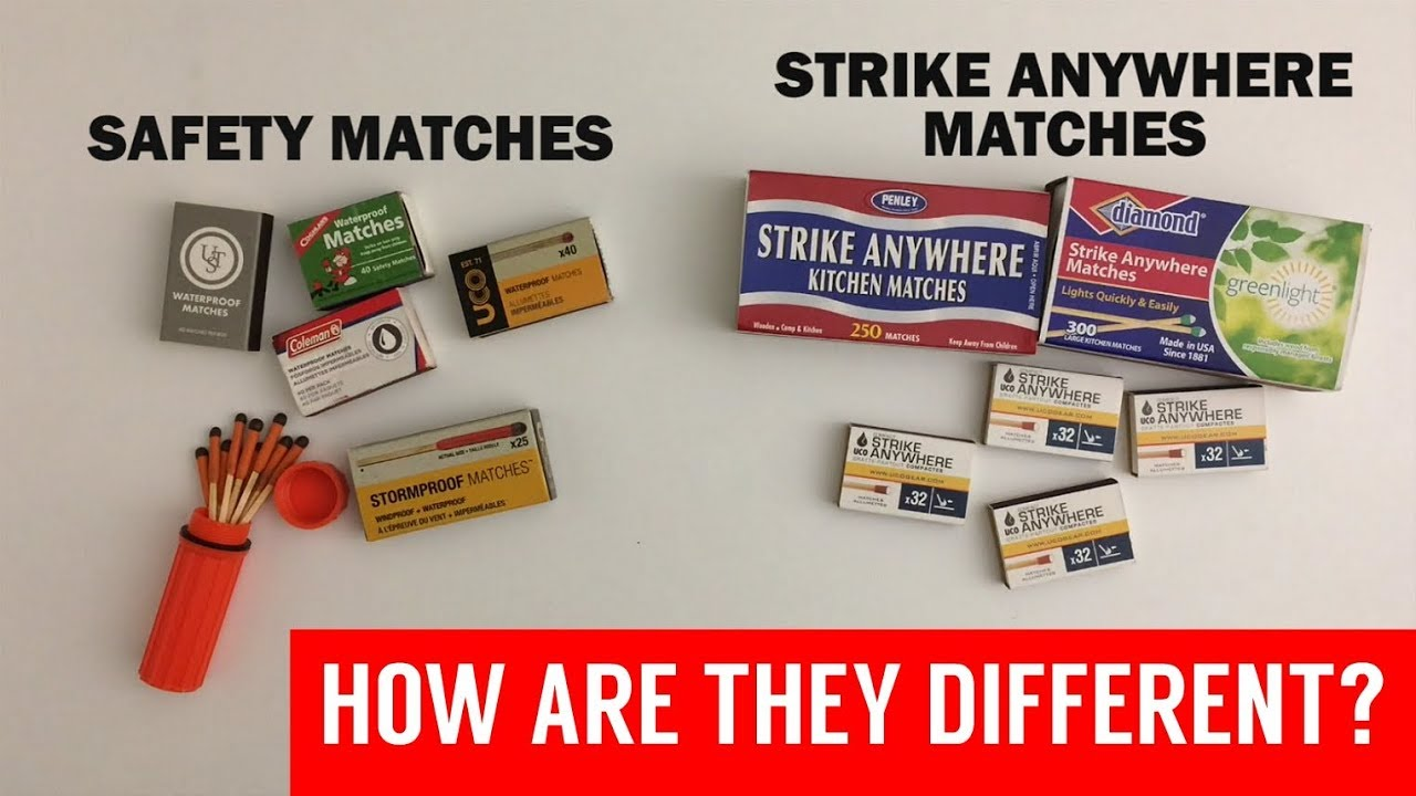Safety Matches vs  Strike Anywhere Matches: What's the