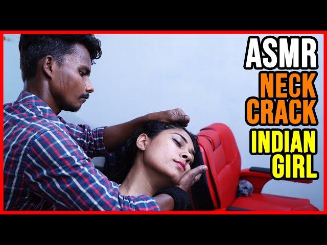 ASMR BARBER 🔴 HEAD MASSAGE by MASTER CRACKER on INDIAN GIRL 🔴 NECK AND HAIR CRACKS