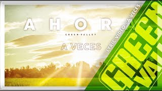 Mix - GREEN VALLEY - A VECES (Lyric Video) 14