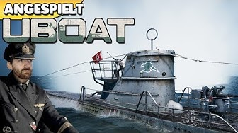 Uboat - Auf den Spuren von Silent Hunter 👑 [Deutsch/German][Gameplay]