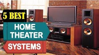 5 Best Home Theater Systems 2018 | Best Home Theater Systems Reviews | Top 5 Home Theater Systems
