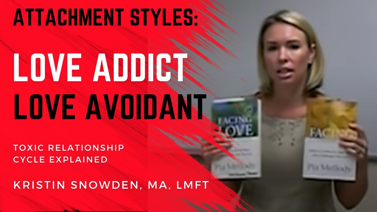 Intimacy Disorders: Love Addict Love Avoidant Toxic Relationship Cycle