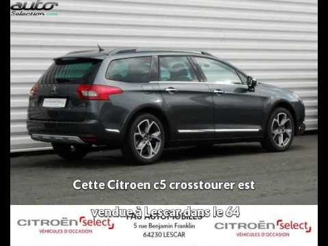 citroen c5 crosstourer occasion visible lescar pr sent e par pau automobiles youtube. Black Bedroom Furniture Sets. Home Design Ideas