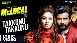 Mr.Local | Takkunu Takkunu Lyric Video