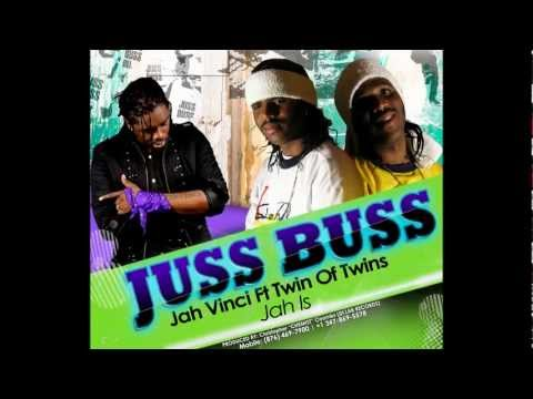 Jah Vinci ft Twin Of Twins - Jah is (Juss Buss Riddim)