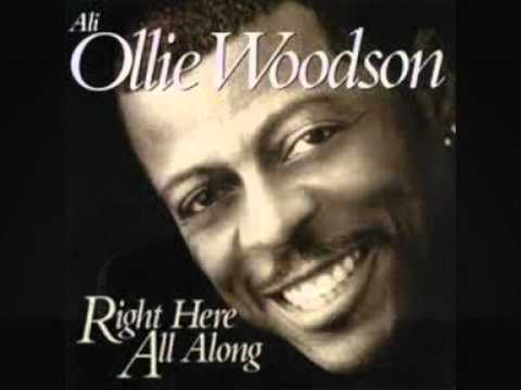 Ali Ollie Woodson  Right Here All Along