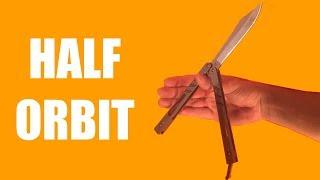 Butterfly Knife Tricks for Beginners #14.5 (Half Orbit)