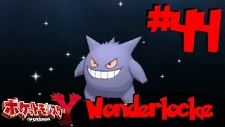 Pokémon Y Wonderlocke Part 44 - Gengar