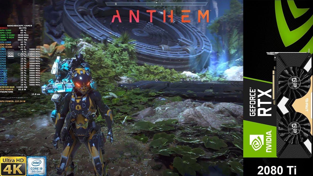 Anthem Demo Custom Settings 4K   RTX 2080 Ti  i9 9900K 5GHZ