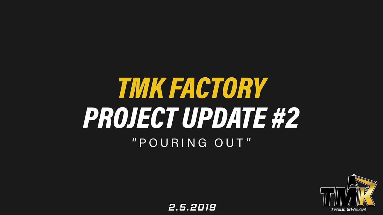 TMK Factory Project Update #2 // TMK Tree Shear
