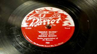 Mable Blues - Mable Scott (Parrot)