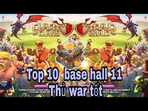 Top 10 base hall 11 + link , thủ war tốt nhất cho anh em.