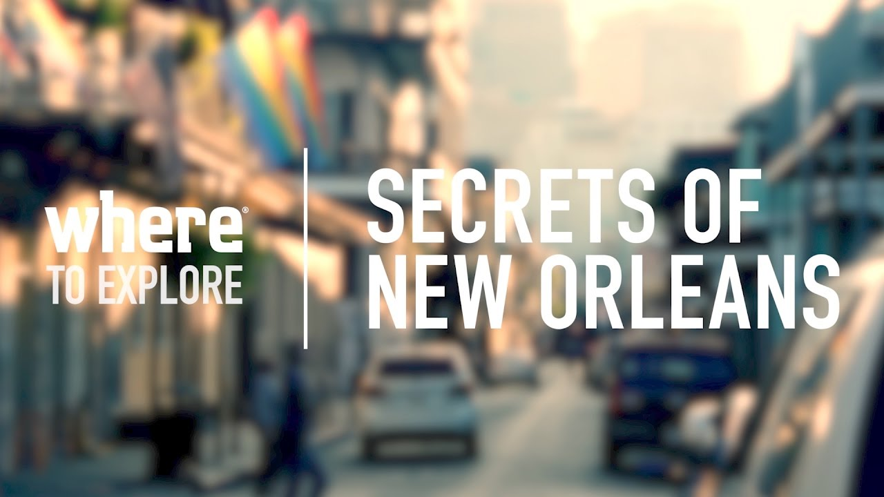 New Orleans: Secrets of the City I Travel Ideas and Things to Do