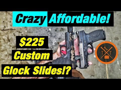 Affordable Custom Glock Slides & Custom M&P 2.0//
