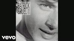 Patrick Bruel - J'te l'dis quand même (Audio)