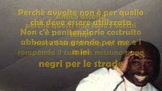 Tupac - R U Still Down (Remember Me) sub Ita