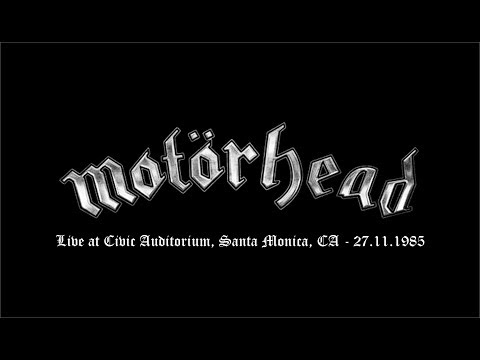 Motorhead - Live at Civic Auditorium, Santa Monica, CA 1985 (entire gig)