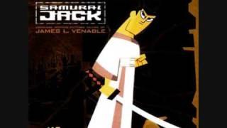 "Samurai Jack Soundtrack DOWNLOAD Featuring ""Rave in the Forest"" by James L. Venable"