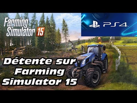 Détente sur Farming Simulator 15 PS4 - Mashed61 & Laloutte - #1