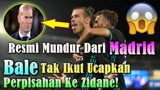 MENGEJUTKAN!!! Resmi Mundur Dari Real Madrid, Gareth Bale Tak Ikut Ucapkan Perpisahan Ke Zidane