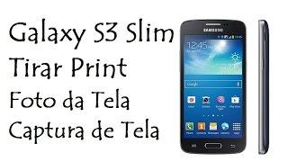 Video Galaxy S3 Slim | Tirar Print - Foto da Tela - Captura de Tela download MP3, 3GP, MP4, WEBM, AVI, FLV Mei 2018