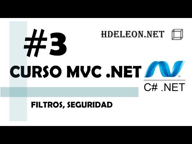 Curso de MVC .Net C#| Filtros, seguridad | #3
